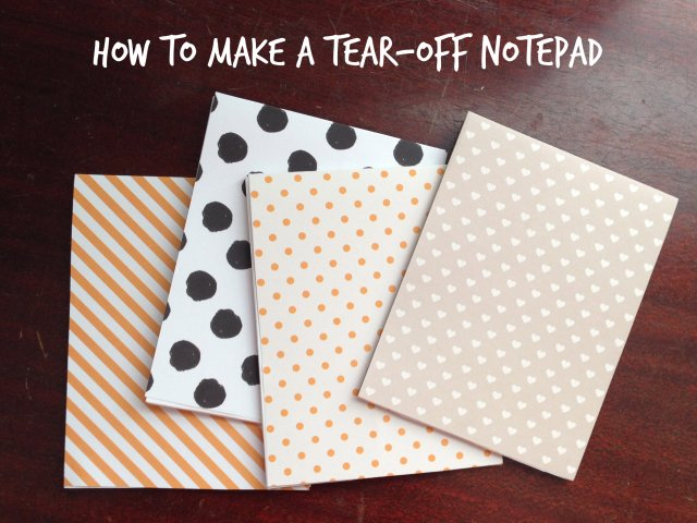 how to make a tear-off notepad